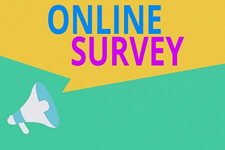Conceptual hand writing showing Online Survey. Concept meaning Reappraisal Feedback Poll Satisfaction Rate Testimony Megaphone Loudspeaker Amplify Geometric shape Speech Bubble