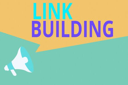 Conceptual hand writing showing Link Building. Concept meaning SEO Term Exchange Links Acquire Hyperlinks Indexed Megaphone Loudspeaker Amplify Geometric shape Speech Bubble