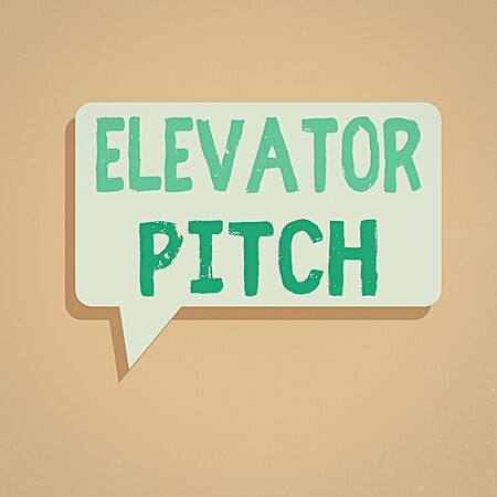 Handwriting text writing Elevator Pitch. Conceptual photo A persuasive sales pitch Brief speech about the product Rectangular Speech Bubble in Solid Color and Shadow Visual Expression