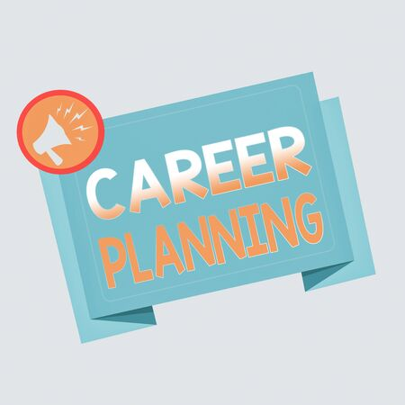 Text sign showing Career Planning. Business photo text Strategically plan your career goals and work success Megaphone Shouting Broadcasting in a circle and Tilting Blank Folded Strip