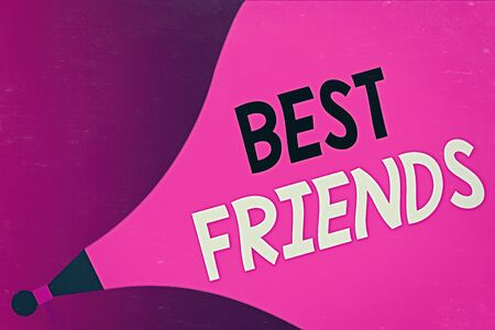 Conceptual hand writing showing Best Friends. Concept meaning A an individual you value above other an individuals Forever buddies Megaphone Extending the Loudness Sound Intensity and Volume.