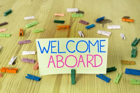 Text sign showing Welcome Aboard. Business photo showcasing Expression of greetings to an individual whose arrived is desired Stockfoto