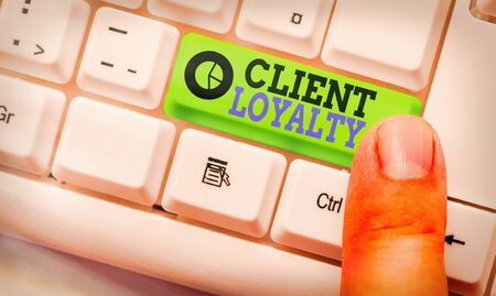 Handwriting text writing Client Loyalty. Conceptual photo The result of consistently positive satisfaction to clients
