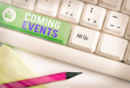 Writing note showing Coming Events. Business concept for Happening soon Forthcoming Planned meet Upcoming In the Future Stock Photo