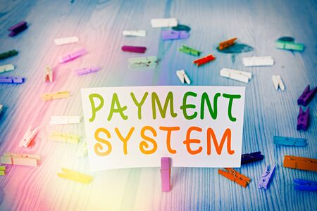 Conceptual hand writing showing Payment System. Concept meaning Compensation Scheme Method used in paying goods and services