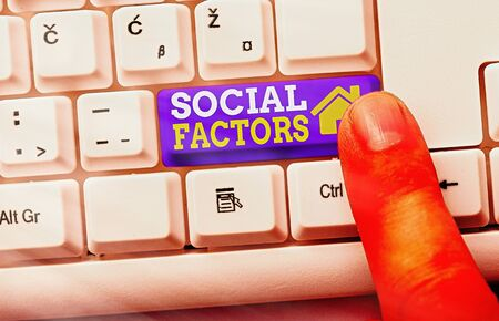 Text sign showing Social Factors. Business photo showcasing Things that influences lifestyle Cultural Differences
