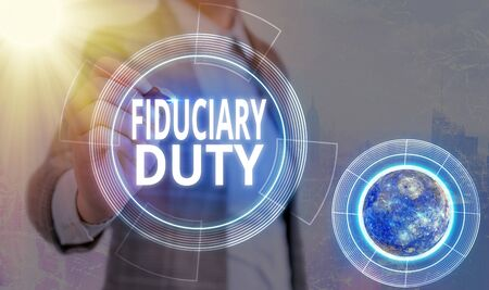 Conceptual hand writing showing Fiduciary Duty. Concept meaning A legal obligation to act in the best interest of other