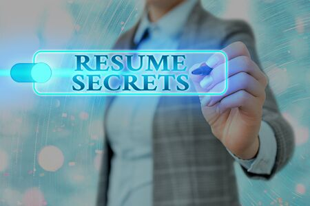Writing note showing Resume Secrets. Business concept for Tips on making amazing curriculum vitae Standout Biography