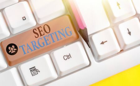 Text sign showing Seo Targeting. Business photo showcasing Specific Keywords for Location Landing Page Top Domain