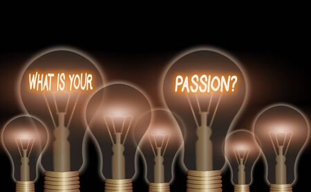 Text sign showing What Is Your Passion Question. Business photo showcasing asking about his strong and barely controllable emotion