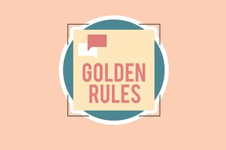 Writing note showing Golden Rules. Business concept for Basic principle that should be followed Important Principle Two Speech Bubble Overlapping on Square Shape above a Circle Standard-Bild