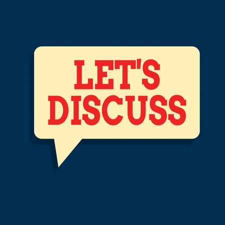 Text sign showing Let S Discuss. Business photo text asking someone to talk about something with an individual or showing Rectangular Speech Bubble in Solid Color and Shadow Visual Expression