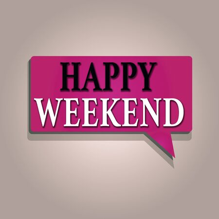 Text sign showing Happy Weekend. Business photo text something nice has happened or they feel satisfied with life Rectangular shape Solid color Halftone Blank Speech Bubble with Shadow