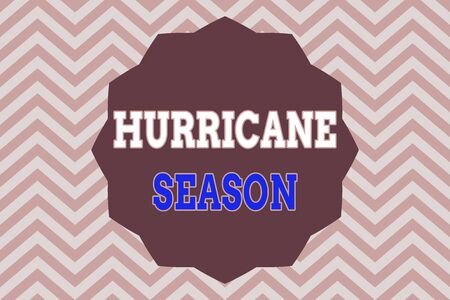 Word writing text Hurricane Season. Business photo showcasing time when most tropical cyclones are expected to develop Twelve 12 Pointed Star shape Dodecagon in Solid Color Zigzag effect Polygon Stock Photo