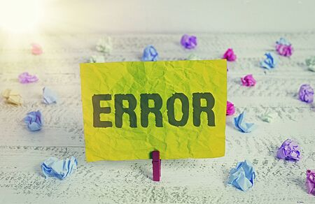 Conceptual hand writing showing Error. Concept meaning state or condition of being wrong in conduct judgement or program