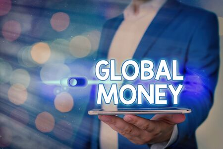 Handwriting text Global Money. Conceptual photo International finance World currency Transacted globally