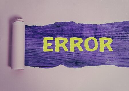 Word writing text Error. Business photo showcasing state or condition of being wrong in conduct judgement or program
