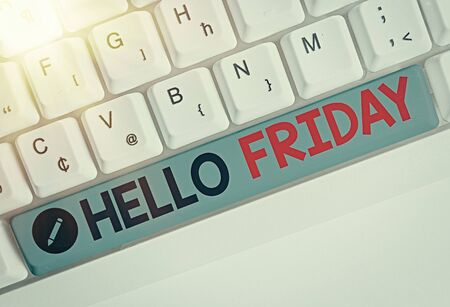 Writing note showing Hello Friday. Business concept for used to express happiness from beginning of fresh week Imagens