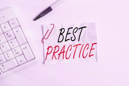 Word writing text Best Practice. Business photo showcasing commercial procedures accepted prescribed being correct White pc keyboard with empty note paper above white background