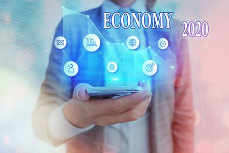 Text sign showing Economy 2020. Business photo showcasing State of wealth and resources of a country in upcoming year