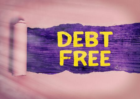 Word writing text Debt Free. Business photo showcasing does not owning any money to any individual or companies