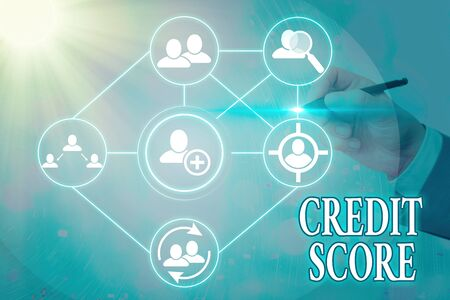 Text sign showing Credit Score. Business photo text Represent the creditworthiness of an individual Lenders rating