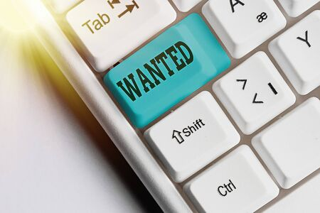Handwriting text Wanted. Conceptual photo Desire something Wish want Hoping for Somebody being searched