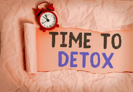 Word writing text Time To Detox. Business photo showcasing when you purify your body of toxins or stop consuming drug