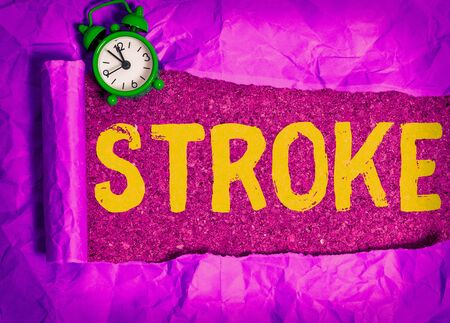 Writing note showing Stroke. Business concept for Patients losing consciousness due to poor blood flow medical