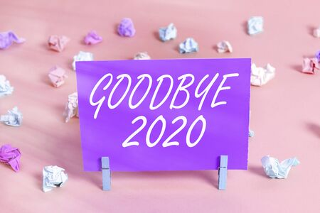Conceptual hand writing showing Good Bye 2020. Concept meaning express good wishes when parting or at the end of last year Standard-Bild