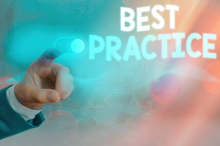 Conceptual hand writing showing Best Practice. Concept meaning commercial procedures accepted prescribed being correct Stock fotó