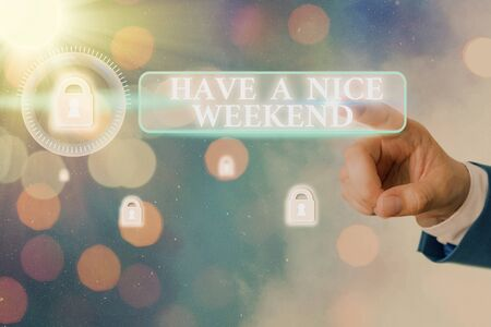 Word writing text Have A Nice Weekend. Business photo showcasing wishing someone that something nice happen holiday Standard-Bild