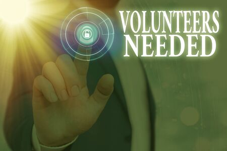 Text sign showing Volunteers Needed. Business photo text need work or help for organization without being paid