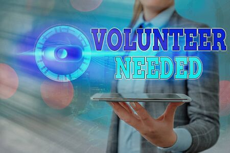 Text sign showing Volunteer Needed. Business photo showcasing asking an individual to work for organization without being paid Imagens