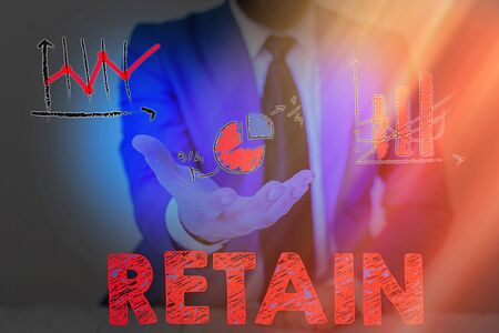 Writing note showing Retain. Business concept for Keep in one s is pay or service specifically or to keep in possession