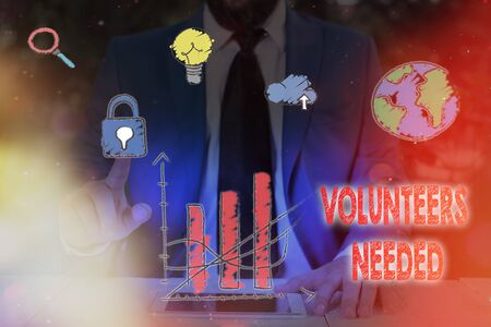 Writing note showing Volunteers Needed. Business concept for need work or help for organization without being paid Imagens