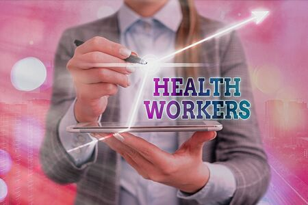 Text sign showing Health Workers. Business photo showcasing whose job to protect the health of their communities