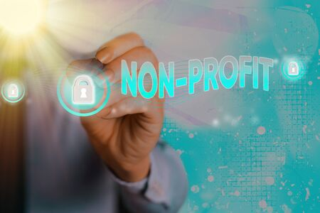 Conceptual hand writing showing Non Profit. Concept meaning type of organization that does not earn profits for its owners
