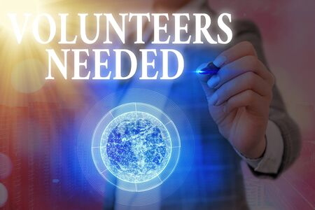 Text sign showing Volunteers Needed. Business photo showcasing need work or help for organization without being paid