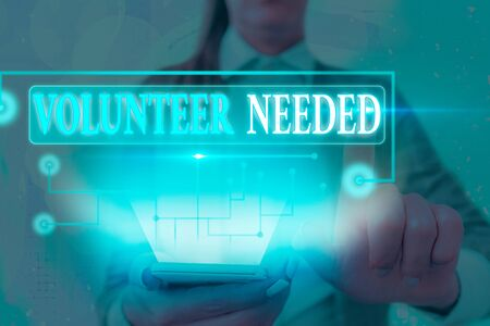 Text sign showing Volunteer Needed. Business photo text asking an individual to work for organization without being paid