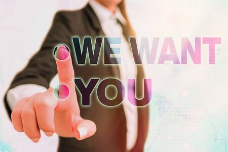 Writing note showing We Want You. Business concept for having a desire or would like an individual to do something
