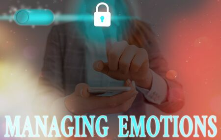 Handwriting text writing Managing Emotions. Conceptual photo ability be open to feelings and modulate them in oneself