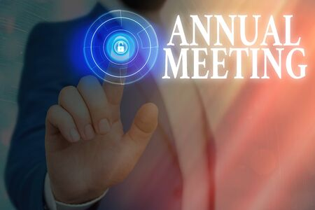 Text sign showing Annual Meeting. Business photo text yearly meeting of the general membership of an organization