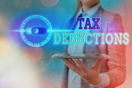 Text sign showing Tax Deductions. Business photo showcasing reduction income that is able to be taxed of expenses