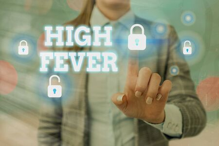 Handwriting text writing High Fever. Conceptual photo medical condition which the body temperature higher than usual