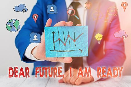 Handwriting text writing Dear Future I Am Ready. Conceptual photo Confident to move ahead or to face the future