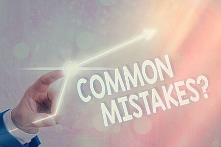 Text sign showing Common Mistakes Question. Business photo showcasing repeat act or judgement misguided making something wrong