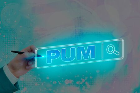 Writing note showing Pum. Business concept for unwanted change that can be performed by legitimate applications