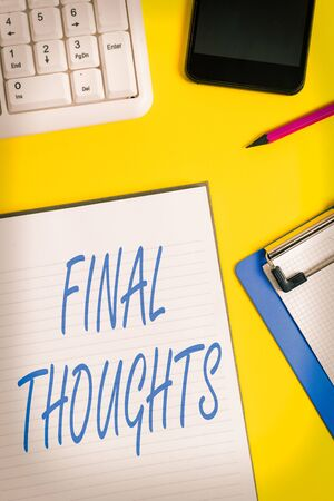 Conceptual hand writing showing Final Thoughts. Concept meaning the conclusion or last few sentences within your conclusion Crumpled white paper on table clock mobile and pc keyboard Stok Fotoğraf - 147584525