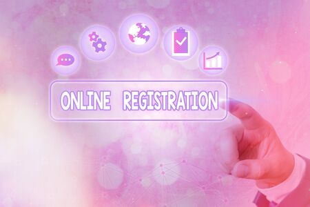Conceptual hand writing showing Online Registration. Concept meaning System for subscribing or registering via the Internet